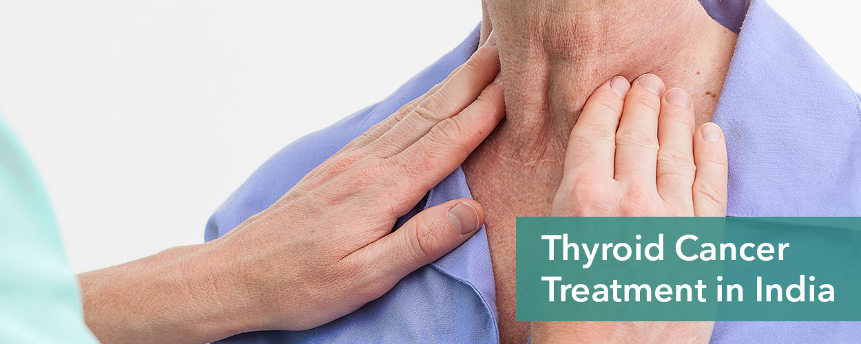 Thyroid Cancer Treatment in India