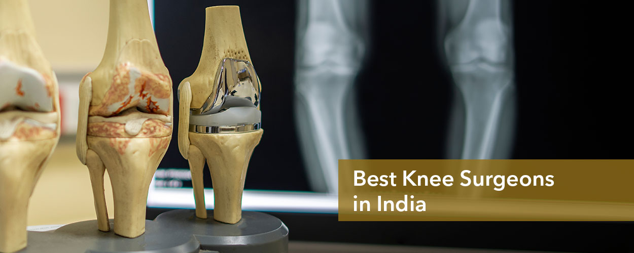 13 Best Knee Surgeons in India